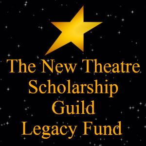 The New Theatre Scholarship Guild Legacy Donation